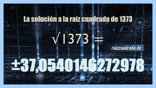 Resultado obtenido en la operación raíz cuadrada de 1373