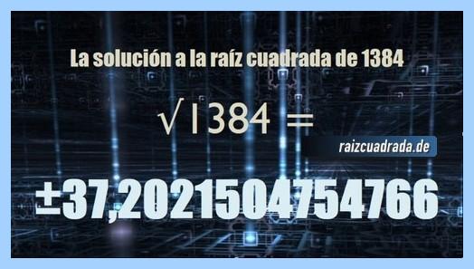 Resultado conseguido en la operación matemática raíz del número 1384