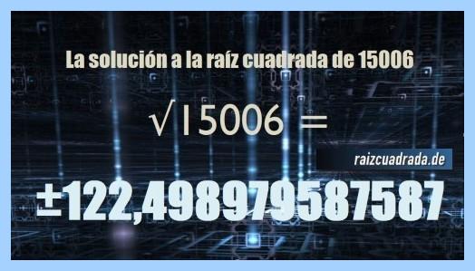 Solución finalmente hallada en la resolución raíz del número 15006
