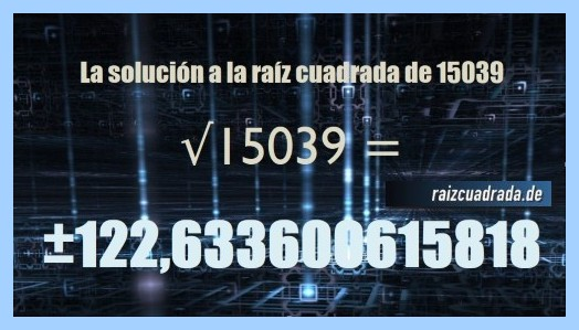 Solución que se obtiene en la resolución raíz del número 15039