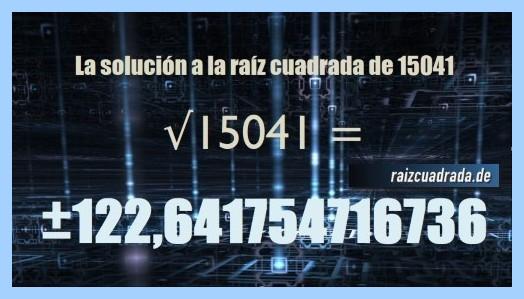 Solución finalmente hallada en la resolución operación raíz cuadrada del número 15041