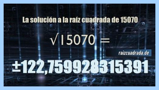 Resultado obtenido en la raíz del número 15070