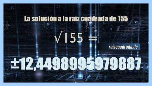 Solución finalmente hallada en la resolución operación matemática raíz cuadrada de 155
