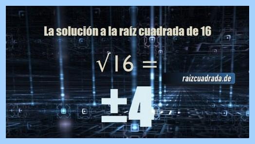 Solución finalmente hallada en la operación raíz cuadrada del número 16
