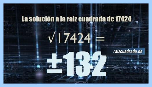 Resultado final de la raíz cuadrada del número 17424