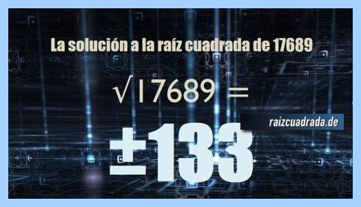 Solución que se obtiene en la resolución operación matemática raíz cuadrada de 17689