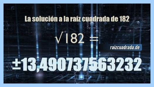 Solución conseguida en la resolución operación raíz cuadrada del número 182
