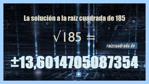 Resultado obtenido en la resolución operación raíz cuadrada del número 185