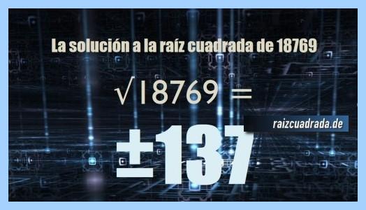 Resultado final de la resolución raíz cuadrada de 18769