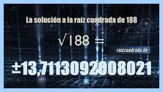 Número conseguido en la resolución operación raíz cuadrada de 188