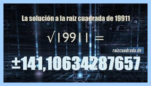 Resultado que se obtiene en la resolución raíz de 19911