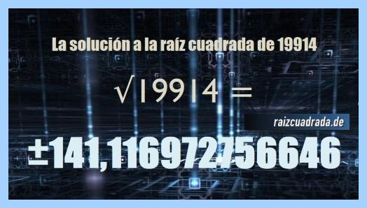 Número conseguido en la operación matemática raíz cuadrada de 19914