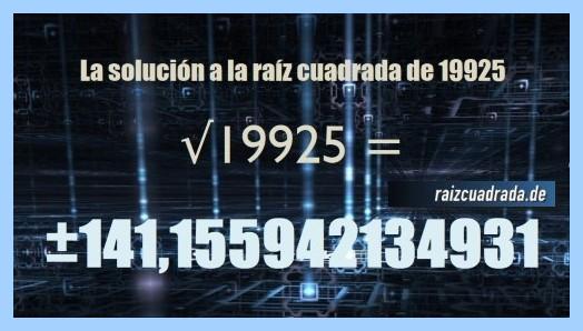 Número finalmente hallado en la resolución raíz cuadrada de 19925