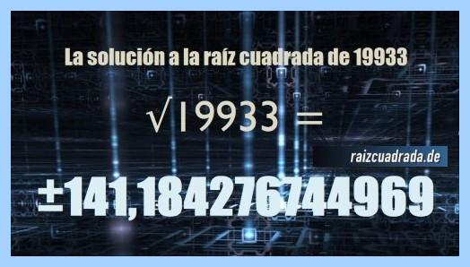 Solución que se obtiene en la resolución operación raíz del número 19933