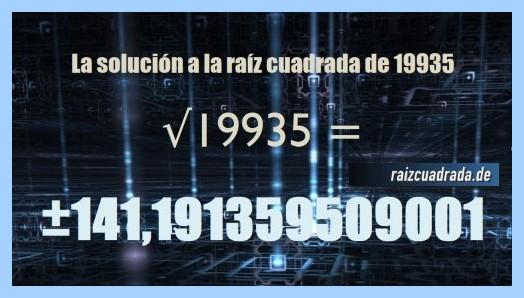 Solución obtenida en la resolución operación matemática raíz de 19935