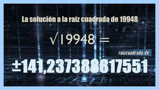 Solución finalmente hallada en la resolución raíz cuadrada del número 19948