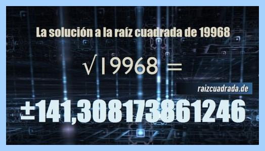 Resultado final de la operación matemática raíz del número 19968