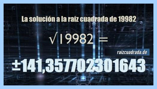 Solución conseguida en la operación raíz cuadrada del número 19982