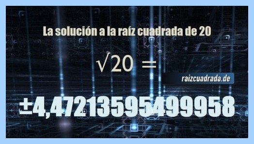 Solución conseguida en la raíz del número 20