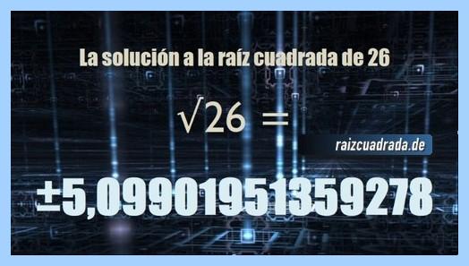 Número que se obtiene en la resolución raíz cuadrada de 26