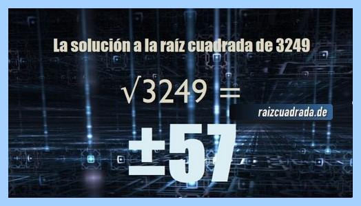 Resultado finalmente hallado en la operación raíz cuadrada de 3249