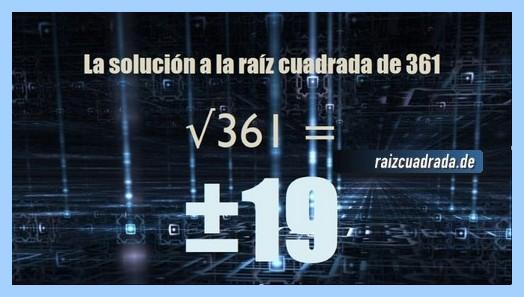 Número que se obtiene en la resolución operación matemática raíz cuadrada de 361