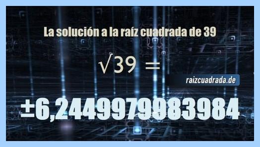 Solución final de la raíz cuadrada del número 39