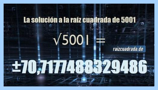 Número final de la resolución operación matemática raíz del número 5001