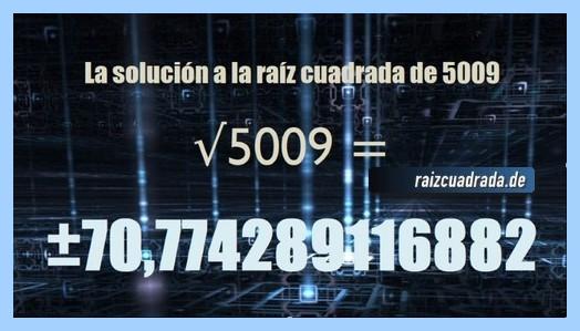 Resultado obtenido en la resolución operación raíz cuadrada de 5009