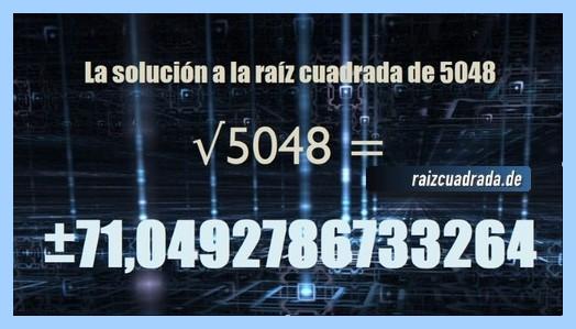 Número finalmente hallado en la operación raíz cuadrada del número 5048