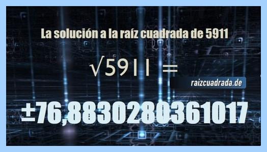Número final de la resolución raíz cuadrada de 5911