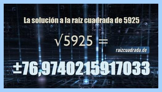 Solución final de la resolución operación matemática raíz de 5925