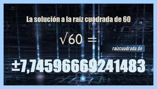 Solución obtenida en la resolución operación matemática raíz cuadrada de 60