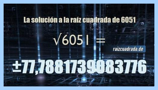 Número conseguido en la resolución raíz de 6051