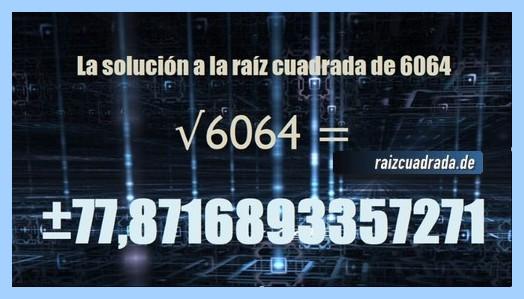 Resultado que se obtiene en la resolución operación matemática raíz cuadrada de 6064