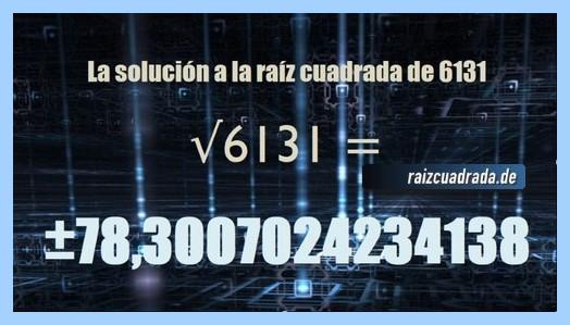 Solución que se obtiene en la raíz cuadrada del número 6131