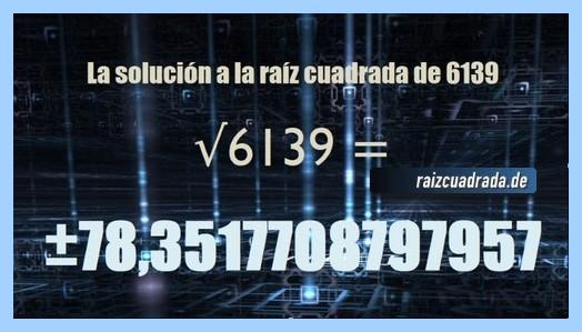 Solución finalmente hallada en la resolución raíz del número 6139