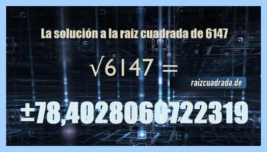 Solución que se obtiene en la raíz de 6147