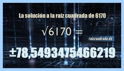 Resultado final de la resolución operación matemática raíz de 6170