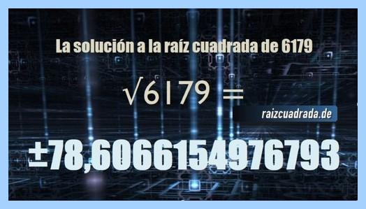 Solución obtenida en la operación matemática raíz de 6179