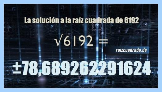 Número finalmente hallado en la resolución operación matemática raíz de 6192