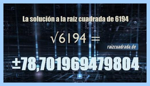 Resultado finalmente hallado en la resolución operación matemática raíz cuadrada de 6194