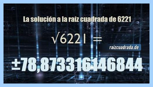 Solución conseguida en la resolución operación matemática raíz del número 6221