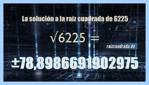 Solución obtenida en la resolución operación matemática raíz cuadrada del número 6225