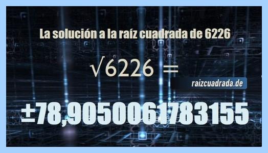 Resultado finalmente hallado en la operación matemática raíz de 6226