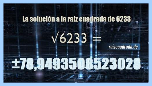 Solución obtenida en la operación matemática raíz cuadrada del número 6233