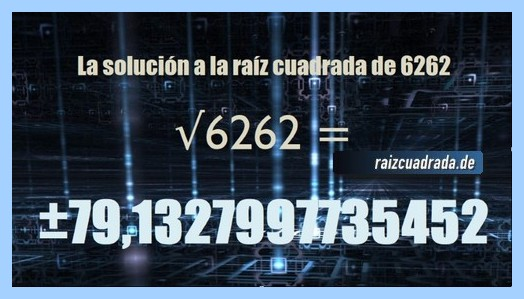 Resultado finalmente hallado en la resolución operación raíz cuadrada de 6262