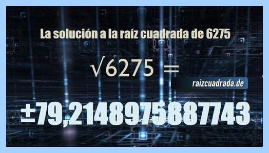 Resultado conseguido en la resolución raíz cuadrada de 6275
