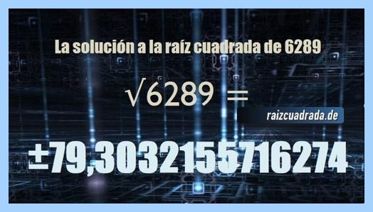 Número final de la resolución operación matemática raíz del número 6289