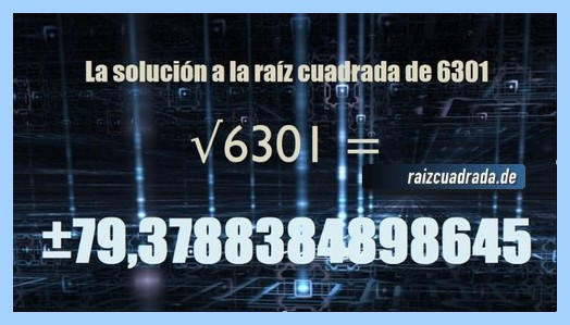 Solución obtenida en la resolución operación matemática raíz del número 6301